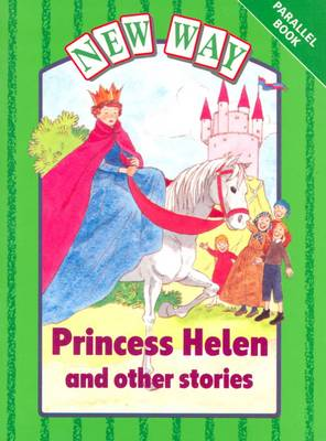 New Way Green Level Parallel Book - Princess Helen and Other Stories by Hannie Truijens