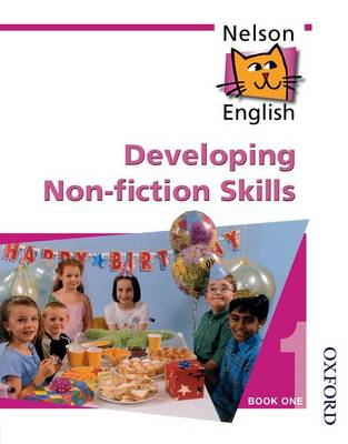Nelson English - Book 1 Developing Non-Fiction Skills by John Jackman, Wendy Wren