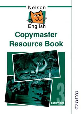 Nelson English - Book 3 Copymaster Resource Book by John Jackman, Wendy Wren