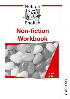 Nelson English - Red Level Non-Fiction Workbook (X10) by John Jackman, Wendy Wren