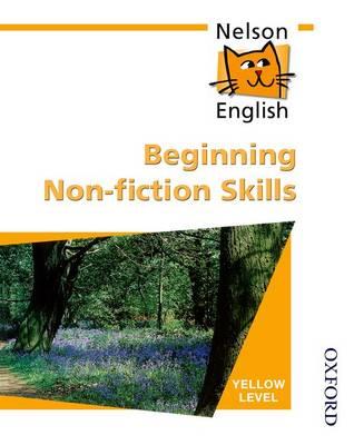 Nelson English - Yellow Level Beginning Non-Fiction Skills by John Jackman, Wendy Wren