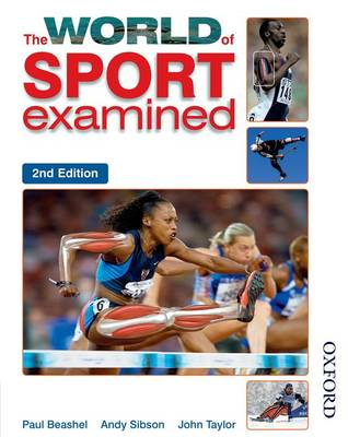 The World of Sport Examined by Paul Beashel, Andy Sibson, John Taylor