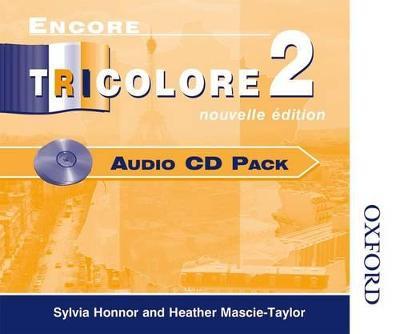 Encore Tricolore Nouvelle 2 Audio CD Pack (x6) by Sylvia Honnor, Heather Mascie-Taylor