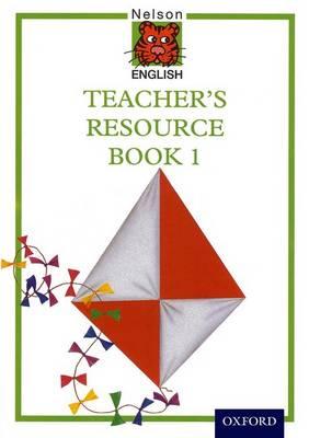 Nelson English International Teacher's Resource Book 1 by John Jackman, Wendy Wren