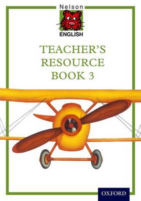 Nelson English International Teacher's Resource Book 3 by John Jackman, Wendy Wren