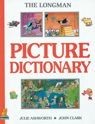 Longman Picture Dictionary Paper by Julie Ashworth, John Clark