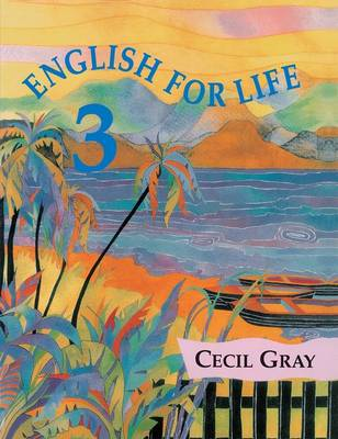 English for Life 3 by Cecil Gray