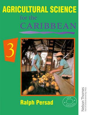 Agricultural Science for the Caribbean 3 by Ralph Persad