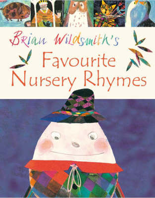 Brian Wildsmith's Favourite Nursery Rhymes by Brian Wildsmith