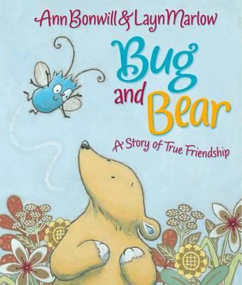 Bug and Bear by Ann Bonwill
