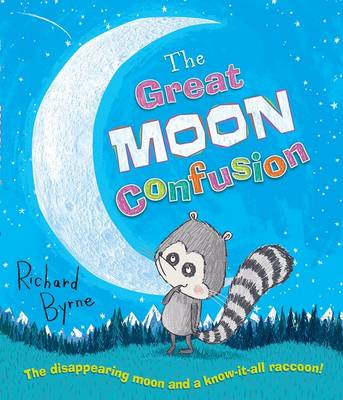 The Great Moon Confusion by Richard Byrne