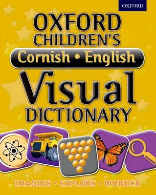 Oxford Children's Cornish-English Visual Dictionary by Oxford Dictionaries