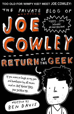 The Private Blog of Joe Cowley: Return of the Geek by Ben Davis