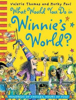 What Would You Do in Winnie's World? by Valerie Thomas