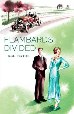 Flambards Divided by K. M. Peyton