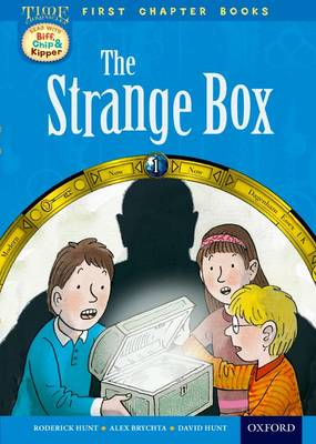 Read With Biff, Chip and Kipper: Level 11 First Chapter Books: The Strange Box by Roderick Hunt, David Hunt