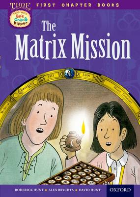 Read With Biff, Chip and Kipper: Level 11 First Chapter Books: The Matrix Mission by David Hunt, Roderick Hunt