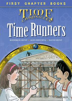 Read With Biff, Chip and Kipper: Level 11 First Chapter Books: The Time Runners by Roderick Hunt, David Hunt