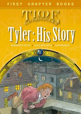 Oxford Reading Tree Read with Biff, Chip and Kipper: Level 11 First Chapter Books: Tyler: His Story by Roderick Hunt, David Hunt