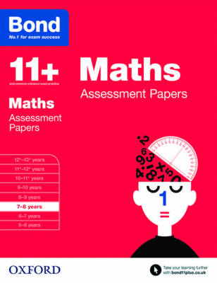 Bond 11+: Maths: Assessment Papers 7-8 years by J. M. Bond, Andrew Baines, Bond