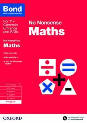 Bond: Maths: No Nonsense 5-6 years by Sarah Lindsay, Bond