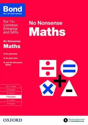 Bond: Maths: No Nonsense 7-8 years by Sarah Lindsay, Bond