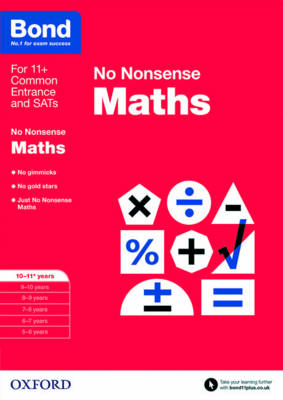 Bond: Maths: No Nonsense 10-11+ years by Sarah Lindsay, Bond