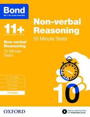 Bond 11+: Non-verbal Reasoning: 10 Minute Tests 7-8 years by Alison Primrose, Bond