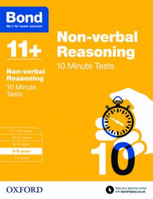Bond 11+: Non-verbal Reasoning: 10 Minute Tests 8-9 years by Alison Primrose, Bond