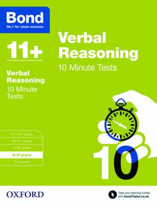 Bond 11+: Verbal Reasoning: 10 Minute Tests 8-9 years by Frances Down, Bond