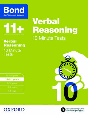 Bond 11+: Verbal Reasoning: 10 Minute Tests 10-11+ years by Frances Down, Bond