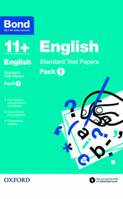 Bond 11 +: English: Standard Test Papers Pack 1 by Sarah Lindsay, Bond