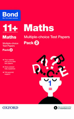 Bond 11+: Maths: Multiple-choice Test Papers Pack 2 by Sarah Lindsay, Bond