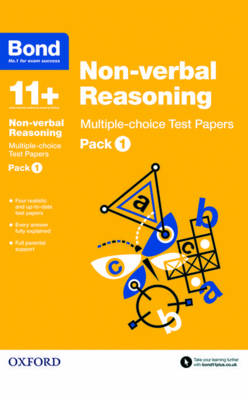 Bond 11+: Non-verbal Reasoning: Multiple-choice Test Papers Pack 1 by Andrew Baines, Bond