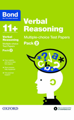 Bond 11+: Verbal Reasoning: Multiple-choice Test Papers Pack 2 by Frances Down, Bond