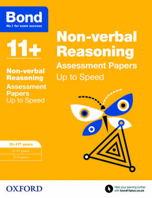 Bond 11+: Non-verbal Reasoning: Up to Speed Papers 10-11+ years by Frances Down, Alison Primrose, Bond