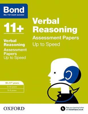 Bond 11+: Verbal Reasoning: Up to Speed Papers 10-11+ years by Frances Down, Alison Primrose, Bond