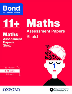 Bond 11+: Maths: Stretch Papers 9-10 years by Frances Down, Alison Primrose, Bond