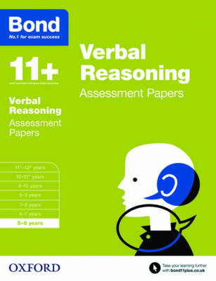 Bond 11+: Verbal Reasoning: Assessment Papers 5-6 years by Frances Down, Bond, J. M. Bond