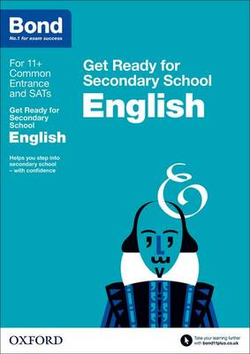 Bond 11+: English: Get Ready for Secondary School by Katherine Hamlyn, Bond