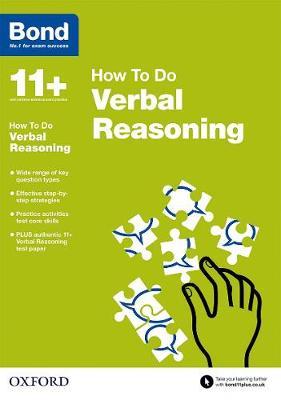 Bond 11+: Verbal Reasoning: How to Do by Alison Primrose, Bond