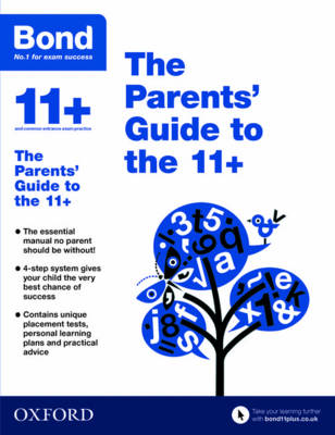 Bond 11+: The Parents' Guide to the 11+ by Michellejoy Hughes, Bond