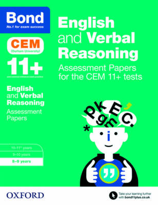 Bond 11+ English and Verbal Reasoning Assessment Papers for the CEM 11+ tests 8-9 years by Michellejoy Hughes, Bond