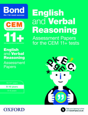 Bond 11+: English and Verbal Reasoning: Assessment Papers for the CEM 11+ tests 9-10 years by Michellejoy Hughes, Bond