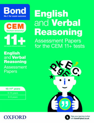 Bond 11+: English and Verbal Reasoning: Assessment Papers for the CEM 11+ tests 10-11+ years by Michellejoy Hughes, Bond