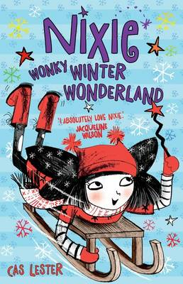 Nixie: Wonky Winter Wonderland by Cas Lester