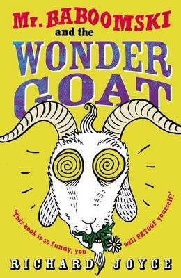 Mr. Baboomski and the Wonder Goat by Richard Joyce
