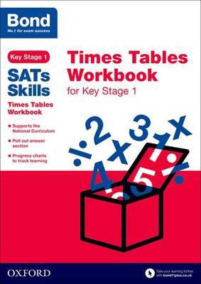 Bond SATs Skills: Times Tables Workbook for Key Stage 1 by Sarah Lindsay, Bond