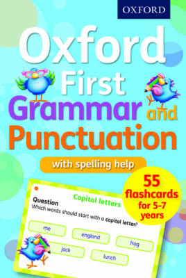 Oxford First Grammar and Punctuation Flashcards by Jenny Roberts