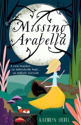 Missing Arabella by Kathryn Siebel